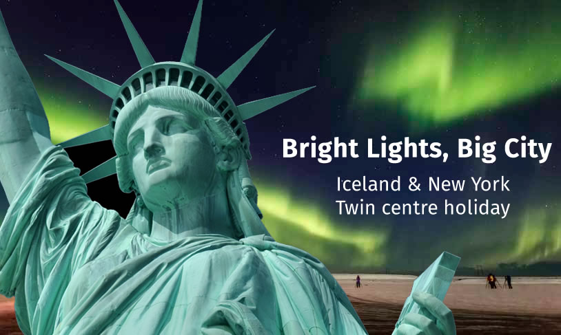 Bright Lights, Big City - Iceland and New York Twin Centre Holiday